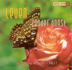 Leven zonder angst Oasis cd 13