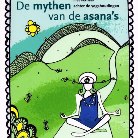 De mythen van de asana's