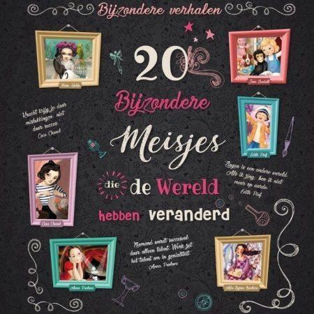 20 bijzondere meisjes die de wereld hebben veranderd.