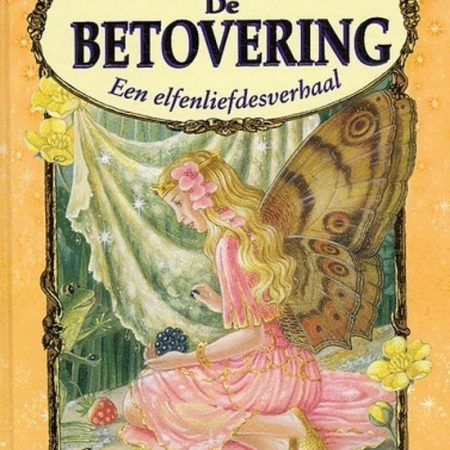 De Betovering - Een elfenliefdesverhaal
